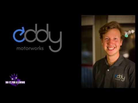 Episode 104 - Ben Horst of Eddy Motorworks