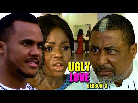 Ugly Love Season 3 - 2018 Latest Nigerian Nollywood Movie Full HD