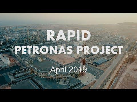 Rapid Petronas Project | Pengerang | April 2019