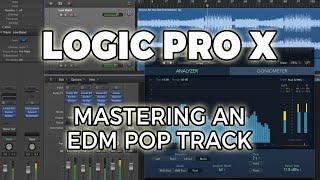 Logic Pro X - Mastering an EDM Pop Track