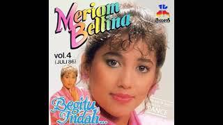 Meriam Bellina 20 Lagu Top Hits Nostalgia Kenangan