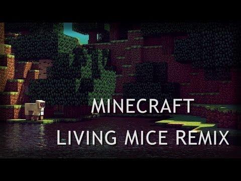 Living Mice Remix - Minecraft (C418)