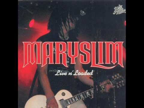 Maryslim - Live 'n Loaded (Full Album)