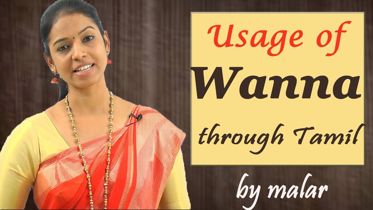 Learn The Usage Of Wanna 3 Learn English With Kaizen Through Tamil Youtube