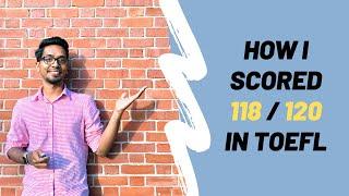 How I Scored 118/120 In My TOEFL English Test | TOEFL preparation, pattern, etc. | Ashish Fernando screenshot 4