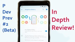 Android P Preview 2 (Beta) Full Review: New Features + Gestures