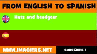 FROM ENGLISH TO SPANISH = Hats and headgear