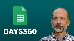 Google Sheets - Use the DAYS360 Function to Calculate Interest