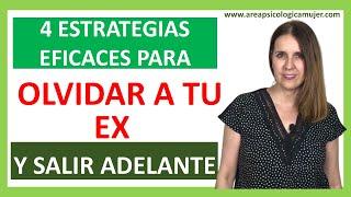 4 Estrategias eficaces para OLVIDAR A TU EX Y SALIR ADELANTE 💪👌