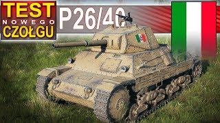P26/40 -pierwsze dwie bitwy - jak mi pójdzie? World of Tanks