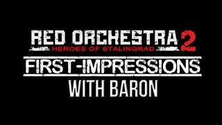 Red Orchestra 2 - First Impressions Gameplay With Baron