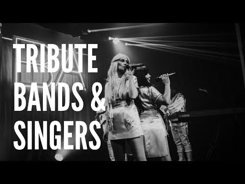 Your Guide To Tribute Bands & Singers