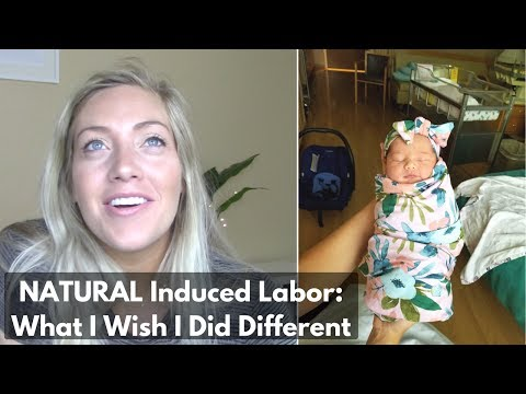 BIRTH STORY: Natural Induced Labor/ Regrets & Mistakes