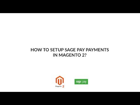 How to setup Sage Pay Payment Integration for Magento 2 - Tutorial video from Magenest