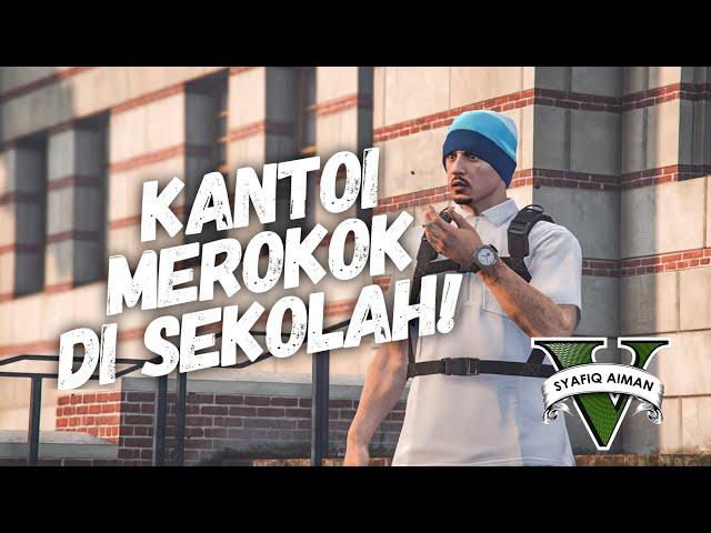 KANTOI MEROKOK DI SEKOLAH - GTA 5 Online (Bahasa Malaysia)