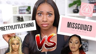 MISSGUIDED VS PRETTY LITTLE THING....BATTLE OF THE BRANDS, WHO WILL WIN?