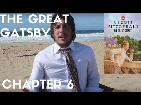 The Great Gatsby Chapter 6 Summary (CAlIFORNIA SPECIAL) *GONE LEGIBLE*