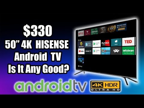 "$330 50"" 4K Android TV Is It Any Good? Hisense 50H8F"