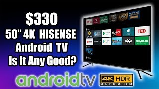 """$330 50"""" 4K Android TV Is It Any Good? Hisense 50H8F"""