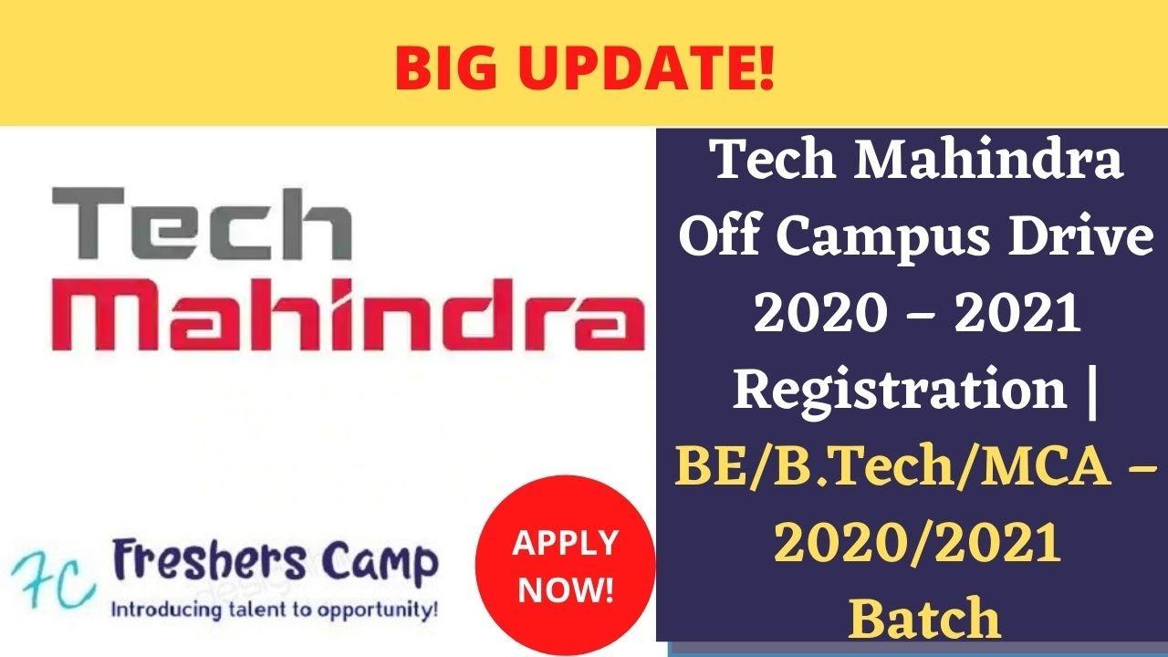 Tech Mahindra Off Campus Drive 2020 2021 Registration Be B Tech Mca 2020 2021 Batch Youtube