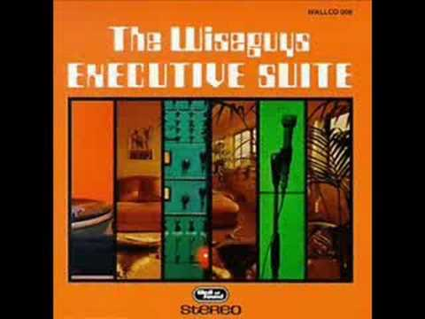 The Wiseguys - Sweet Baby truth