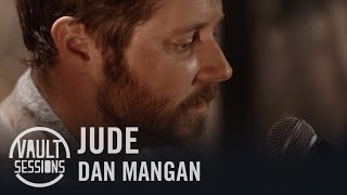 "Dan Mangan Performs ""Jude"" on Vault Sessions 