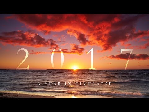 2017: a year in time-lapse - 4K