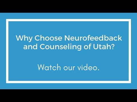 Neurofeedback and Counseling of Utah - Mental Health Provider