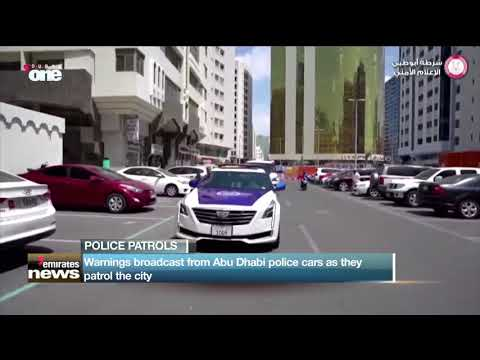 News Reports: Warning broadcast from Abu Dhabi police cars as they patrol the city