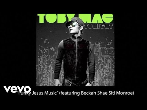 TobyMac - Funky Jesus Music (Slideshow With Lyrics)