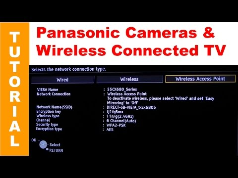 "Connecting Panasonic Lumix Wireless Enabled Cameras to ""Smart Televisions"" via Wi-Fi AP"