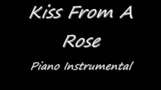 Seal - Kiss From A Rose (Piano Instrumental)