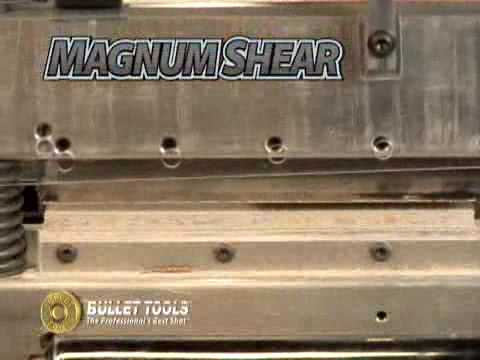 The Magnum Shear