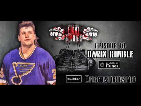 Fight Stories Podcast - Former NHL enforcer Darin Kimble talks about street fights he got into... while he was playing