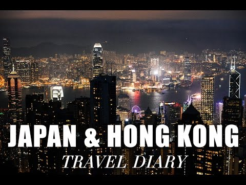 Japan and Hong Kong Travel Diary