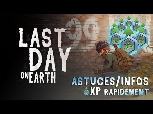 LAST DAY ON EARTH - COMMENT GAGNER UN MAXIMUM DXP !