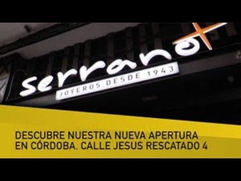 c3168d577f4e Serrano Joyeros  la joyería 2.0 de estreno en Córdoba - YouTube
