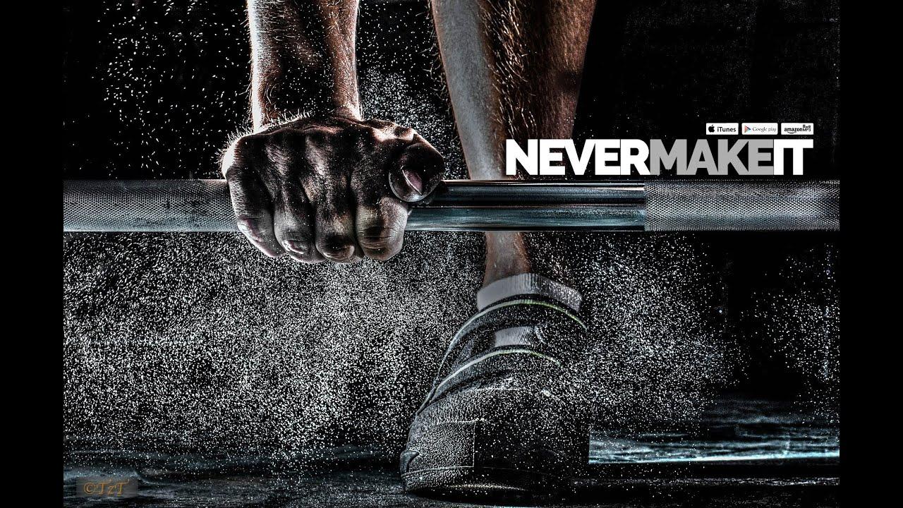 Never Make It (Watch Me) Motivational Speech