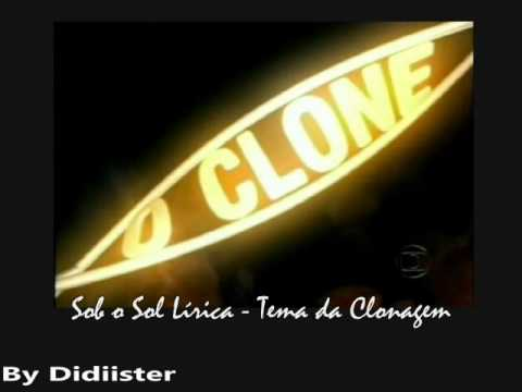 O Clone Instrumental - Sob o Sol Lírica (Tema do Albieri e o clone)