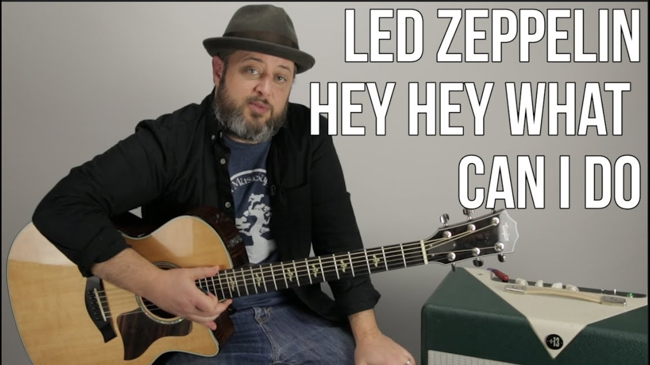 Led Zeppelin Hey Hey What Can I Do Guitar Lesson + Tutorial