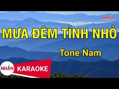 Karaoke Mưa Đêm Tỉnh Nhỏ Tone Nam | Nhan KTV