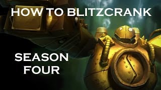 [League of Legends] How to Blitzcrank - Season 4