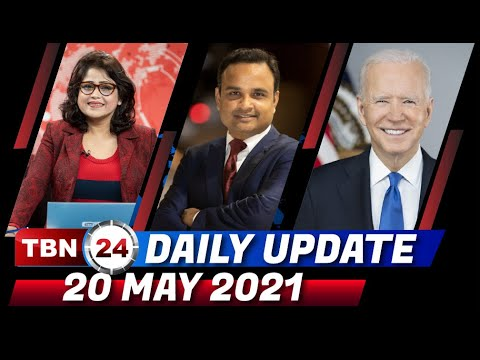 TBN24 DAILY UPDATE   20 MAY 2021
