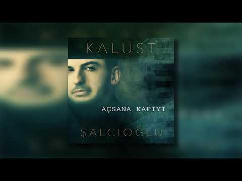 Kalust Şalcıoğlu - Açsana Kapıyı