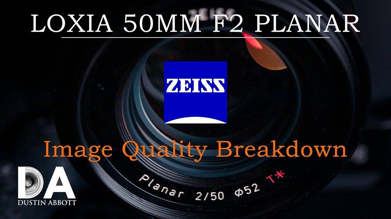 Zeiss Loxia 50mm F2 Planar: IQ Breakdown   4K