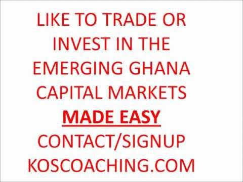 How to Invest In GHANA Capital Markets and Stock Exchange