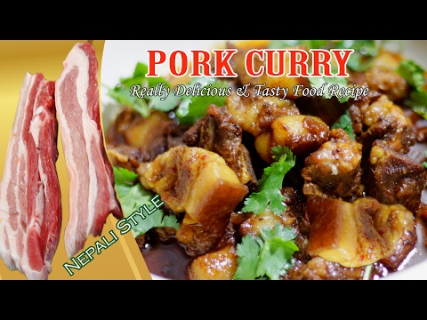 Pork Curry Recipe || Delicious & Tasty Nepali Style Recipe || Step by Step Tutorial