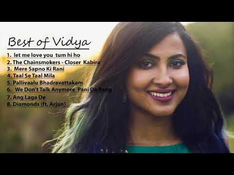 Best Collections Of Vidya Vox (8 Songs)