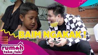 Download BAIM NGAKAK! MENDENGAR PERMINTAAN ANAK INI - RUMAH TEKA TEKI