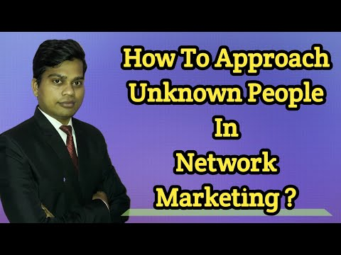 New / Unknown Prospecting Kaise Kare / Unknown Person Ko Kaise Approach Kare